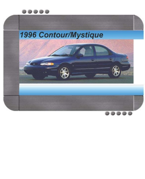 Ford Contour  Mercury Mystique 1996 Factory Service  U0026 Shop Manual