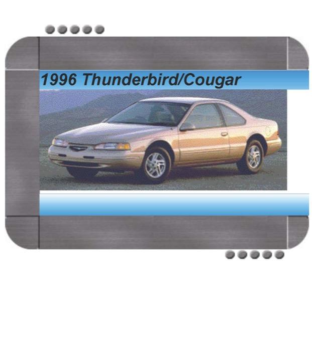 Ford Thunderbird  Mercury Cougar 1996 Factory Service