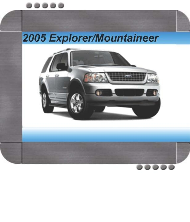 Ford Explorer  Mercury Mountaineer 2005 Factory Service