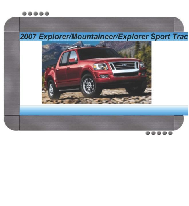 Ford Explorer  Explorer Sport Trac  Mercury Mountaineer 2007 Factory Service  U0026 Shop Manual