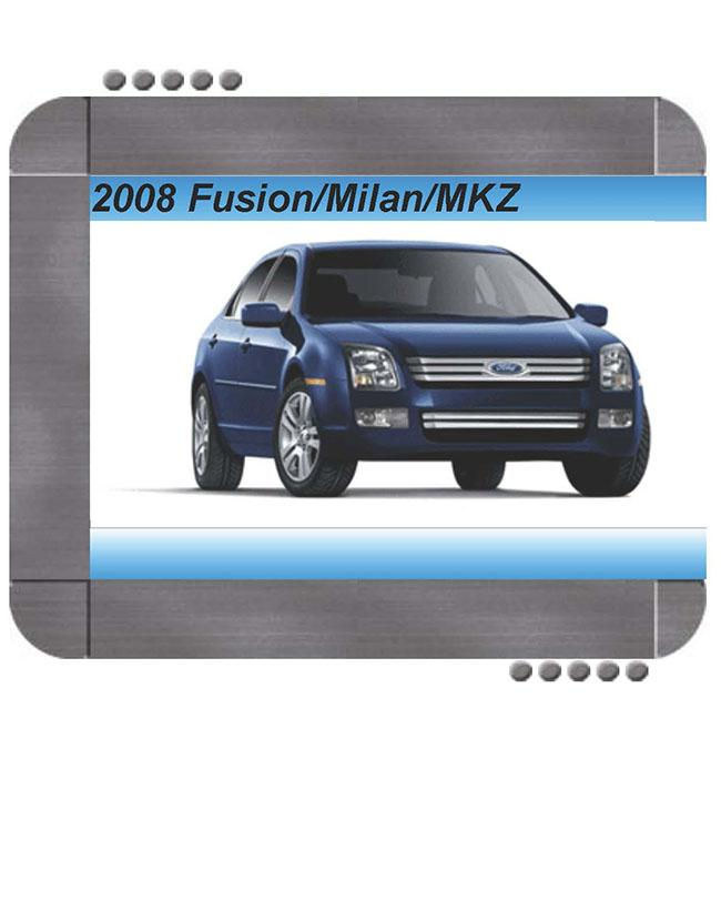 Ford Fusion  Lincoln Mkz  Mercury Milan 2008 Factory