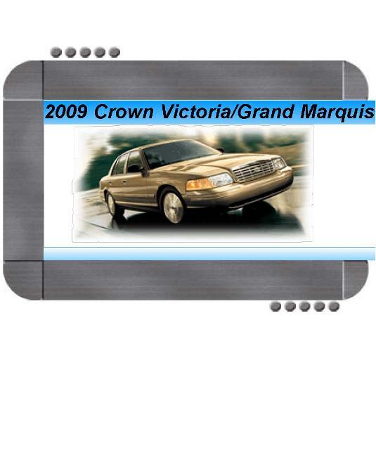 Ford Crown Victoria  Mercury Grand Marquis 2009 Factory Service  U0026 Shop Manual