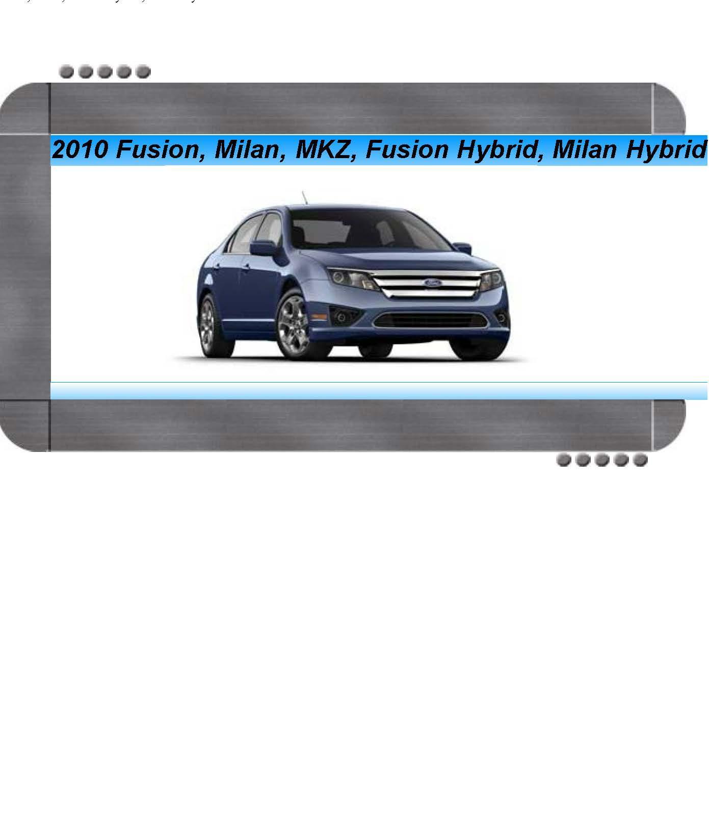 Ford Fusion, Fusion Hybrid, Lincoln MKZ, Mercury Milan ...