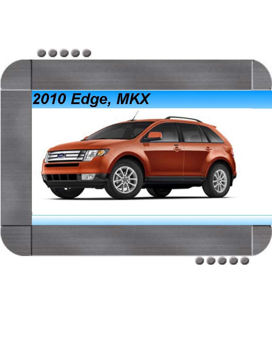 Ford Edge  Lincoln Mkx 2010 Factory Service  U0026 Shop Manual