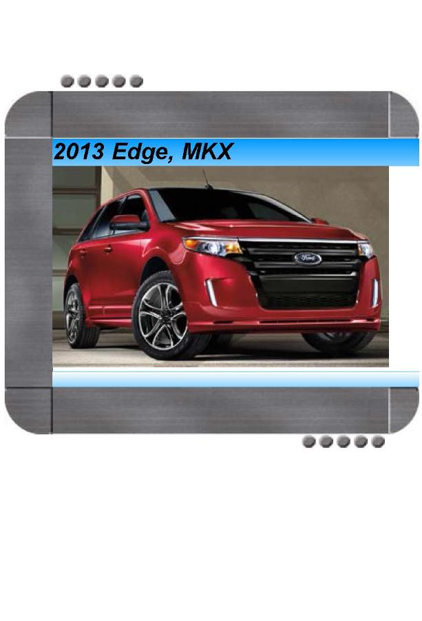 Ford Edge  Lincoln Mkx 2013 Factory Service  U0026 Shop Manual
