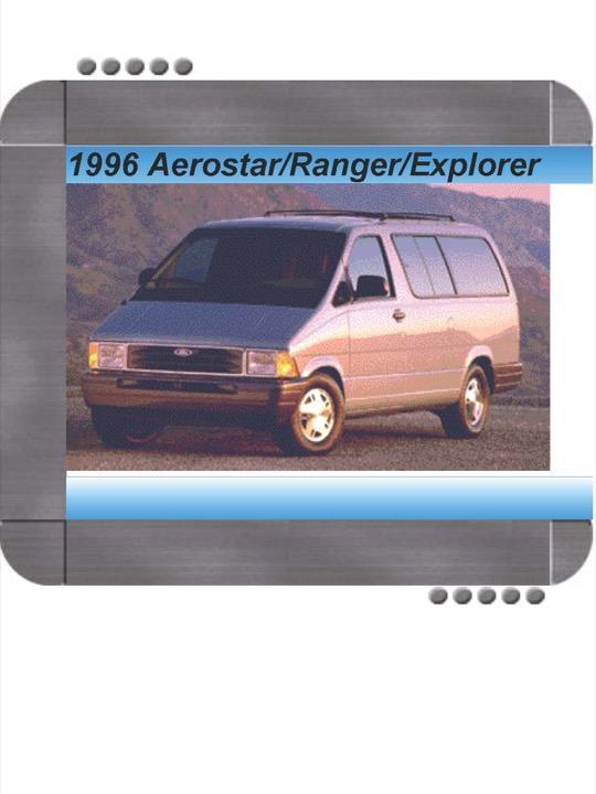 Ford Aerostar/Ranger/Explorer 1996 Factory Service & Shop ...