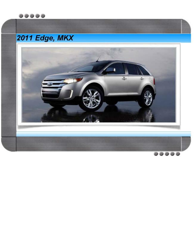 Ford Edge  Lincoln Mkx 2011 Factory Service  U0026 Shop Manual