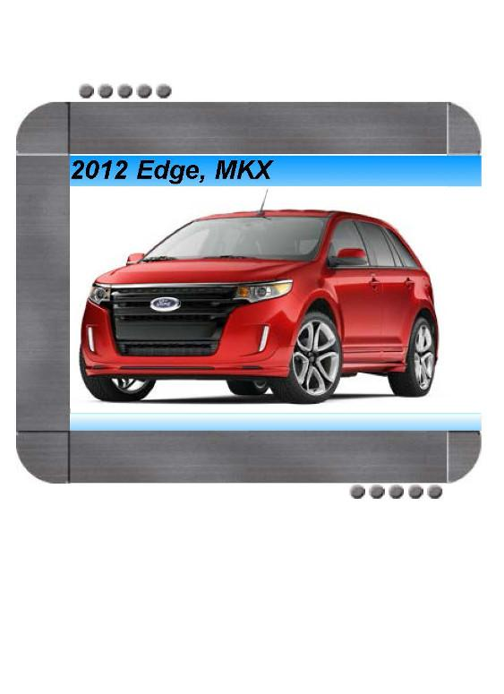 Ford Edge  Lincoln Mkx 2012 Factory Service  U0026 Shop Manual