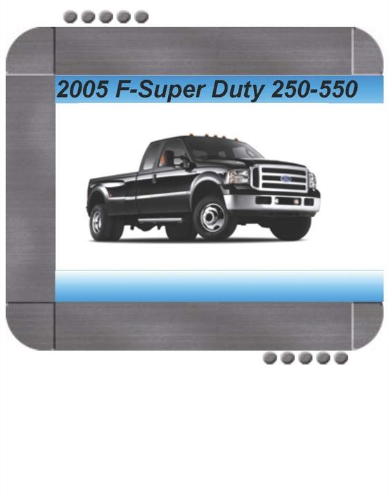 Ford F-Super Duty Series 2005 Factory Service & Shop ...